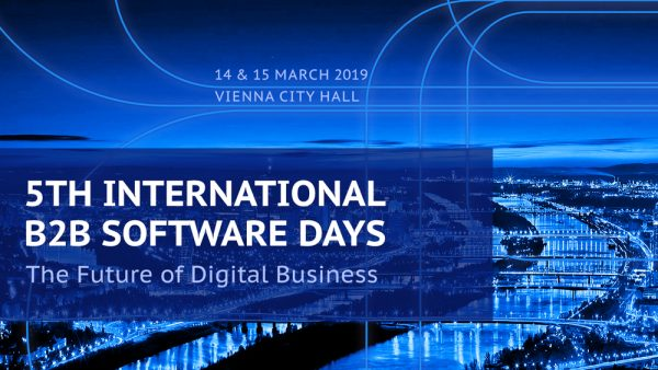 Registration for 5th International B2B Software Days 2019 in Vienna Now Open