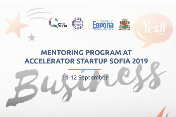 Launch of Mentoring Programme for Companies in Accelerator Startup Sofia's Pilot Edition